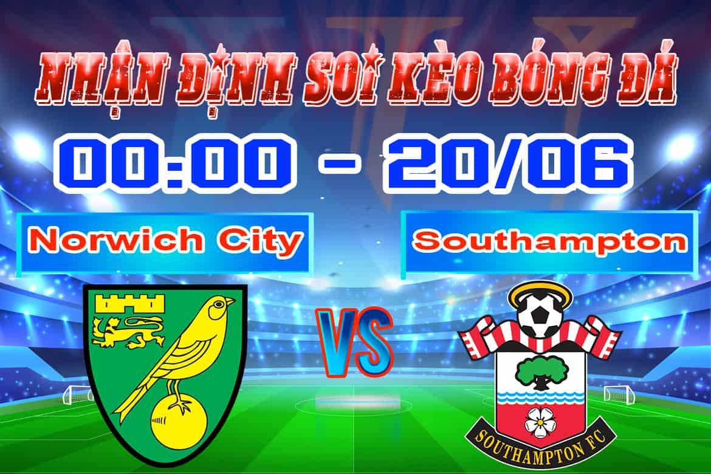 nhận định Norwich City - Southampton cá cược bóng đá hôm nay giải Premier League 20/6