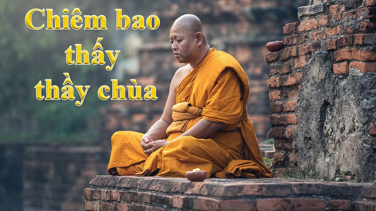 chiêm bao thấy thầy chùa đánh số gì