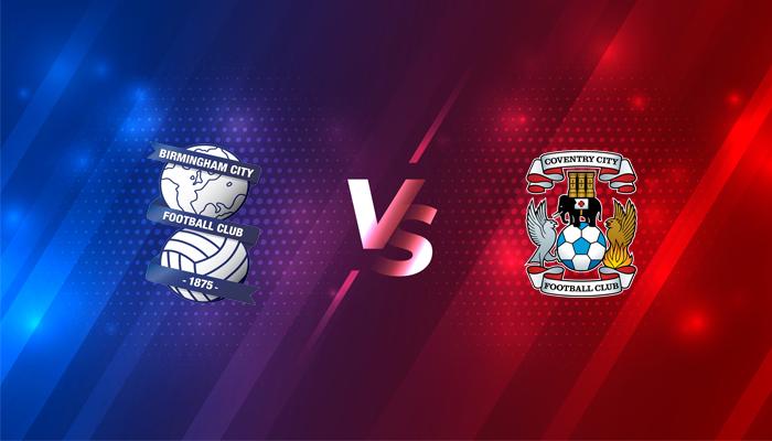 Birmingham vs Coventry