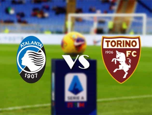 Atalanta vs Torino, ngày 6 tháng 2 năm 2021-Giải VĐQG Ý [Serie A]