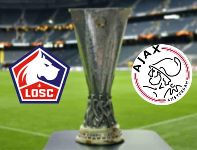 Lille vs Ajax, ngày 19 tháng 2 năm 2021-Cúp C2 châu Âu