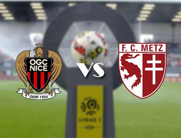 Nice vs Metz, ngày 21 tháng 2 năm 2021-Giải VĐQG Pháp [Ligue 1]