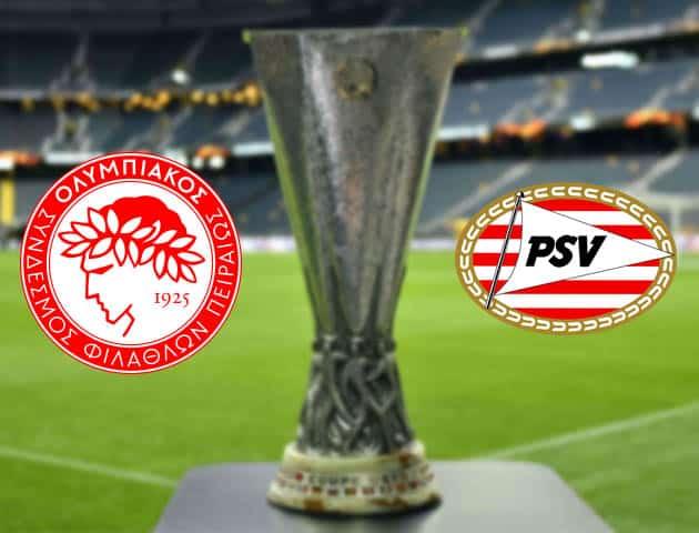 Olympiakos vs PSV, ngày 19 tháng 2 năm 2021 - Cúp C2 châu Âu