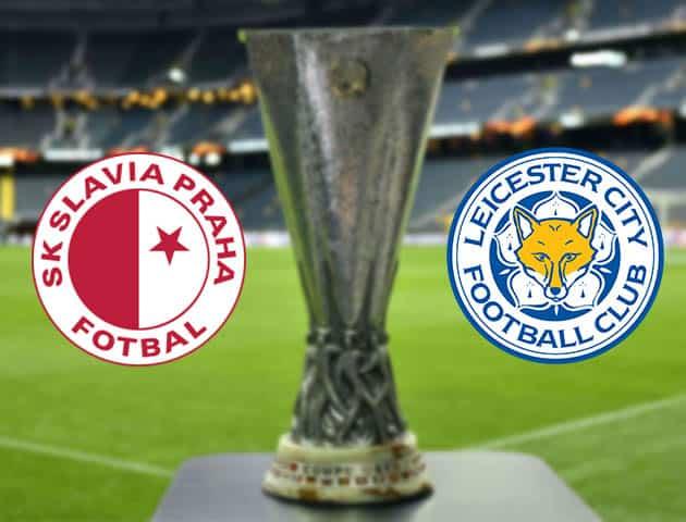 Slavia Praha vs Leicester 19/2/2021-Cúp C2 châu Âu