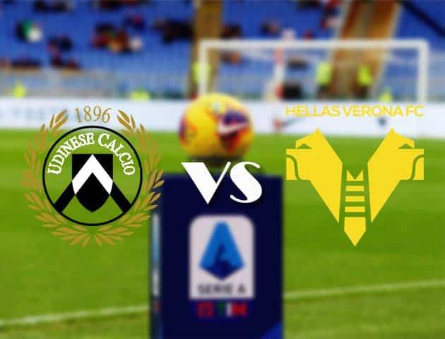 Udinese vs Hellas Verona, 7/2/2021-Giải VĐQG Ý [Serie A]