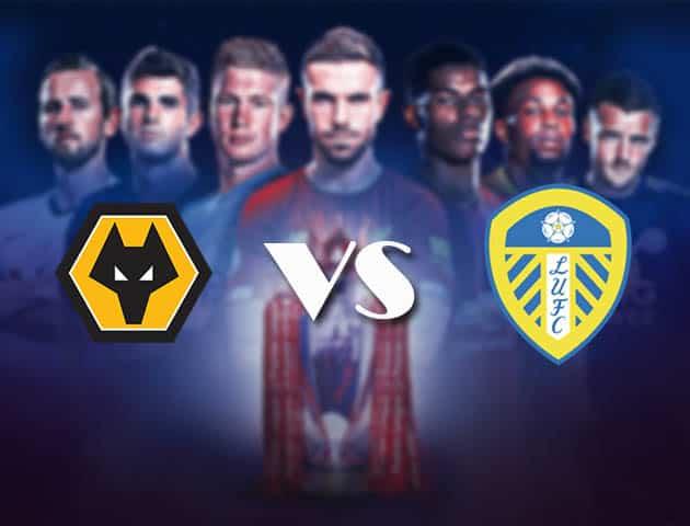 Wolves vs Leeds, ngày 20 tháng 2 năm 2021-Premier League