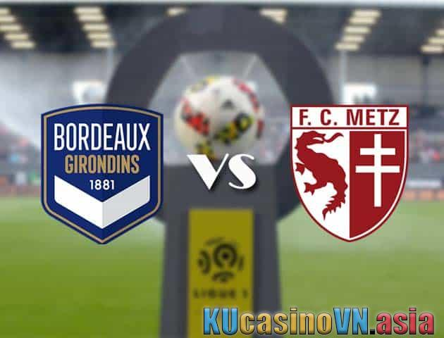 Bordeaux vs Metz, ngày 27 tháng 2 năm 2021 - Giải vô địch quốc gia Pháp [Ligue 1]