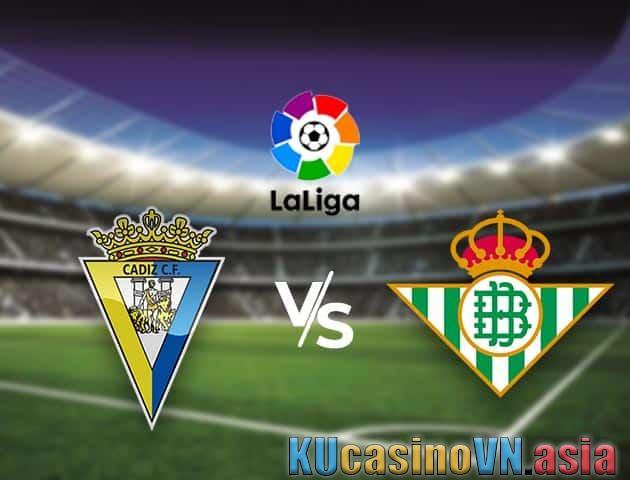 Cadiz vs Real Betis, 28/02/2021 - Giải vô địch quốc gia Tây Ban Nha