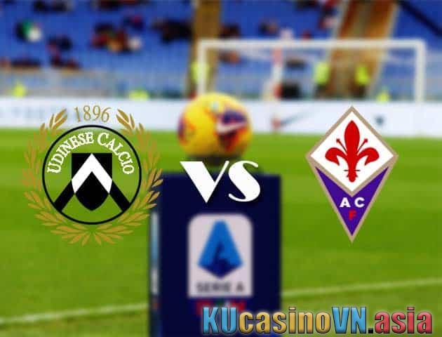 Udinese vs Fiorentina, ngày 28 tháng 2 năm 2021 - Giải VĐQG Italia [Serie A]