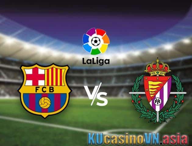 Tỷ lệ Barcelona vs Valladolid, 04/04/2021 - Bóng đá quốc gia Tây Ban Nha