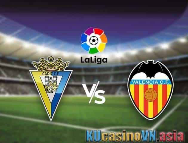 Cadiz CF vs Valencia, 04/04/2021 - Giải vô địch quốc gia Tây Ban Nha