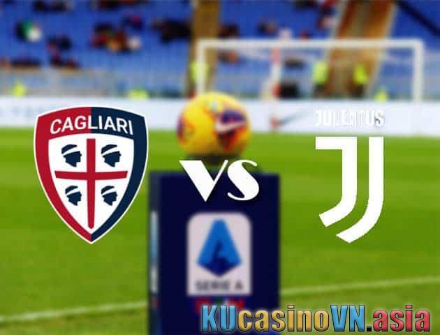 Cagliari vs Juventus, ngày 15 tháng 3 năm 2021 - Giải VĐQG Ý [Serie A]