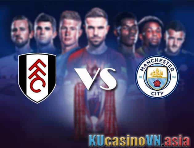 Fulham vs Man City, ngày 14 tháng 3 năm 2021 - Ngoại hạng Anh