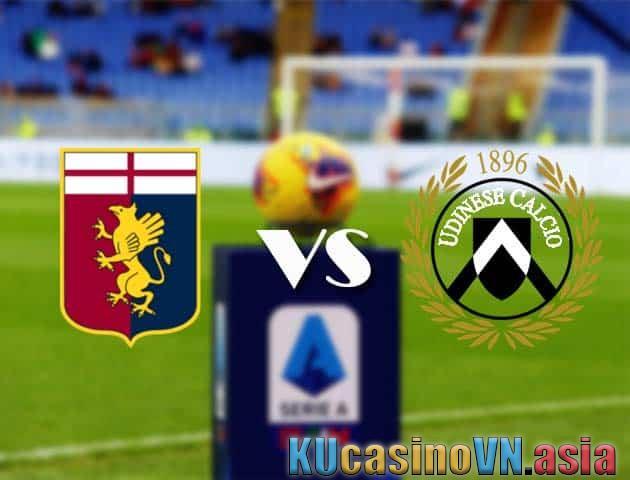 Genoa vs Udinese, ngày 14 tháng 3 năm 2021 - Giải VĐQG Ý [Serie A]