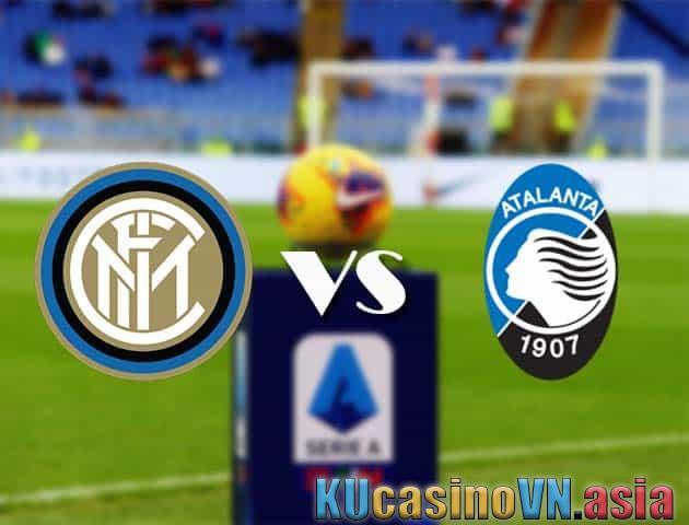 Kèo tỷ số trận Inter Milan vs Atalanta, ngày 09/03/2021 - VĐQG Italia [Serie A]
