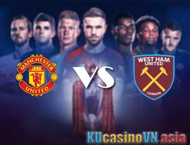 Man Utd vs West Ham, ngày 15 tháng 3 năm 2021 - Ngoại hạng Anh