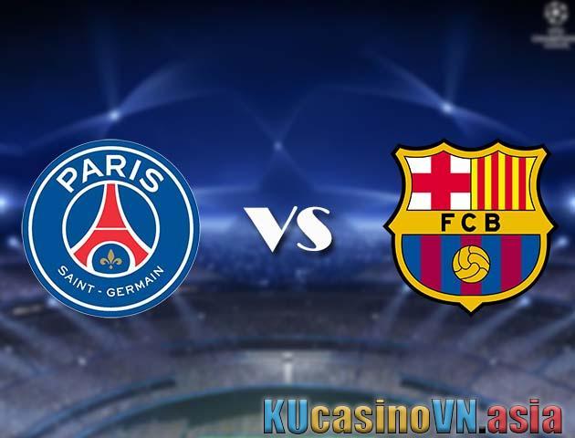 Tỷ lệ PSG vs Barcelona, 11/3/2021 - Cúp C1 châu Âu