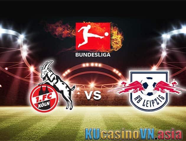 Trực tiếp soi kèo FC Koln vs RB Leipzig, ngày 20 tháng 4 năm 2021 - Giải VĐQG Đức [Bundesliga]