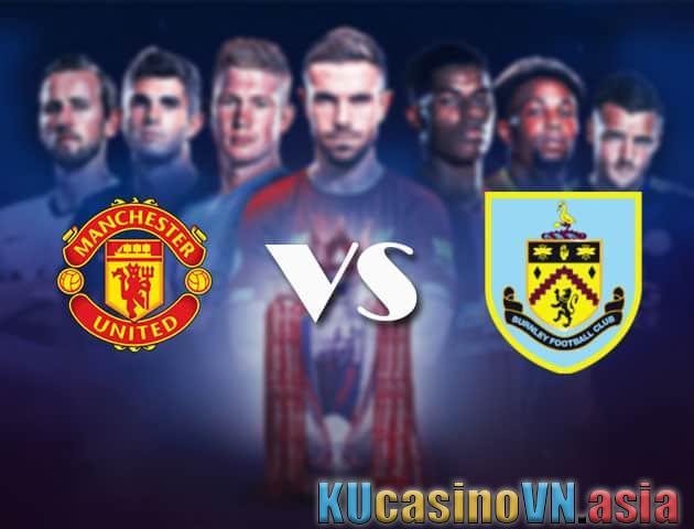 Manchester United vs Burnley, ngày 18 tháng 4 năm 2021 - Ngoại hạng Anh