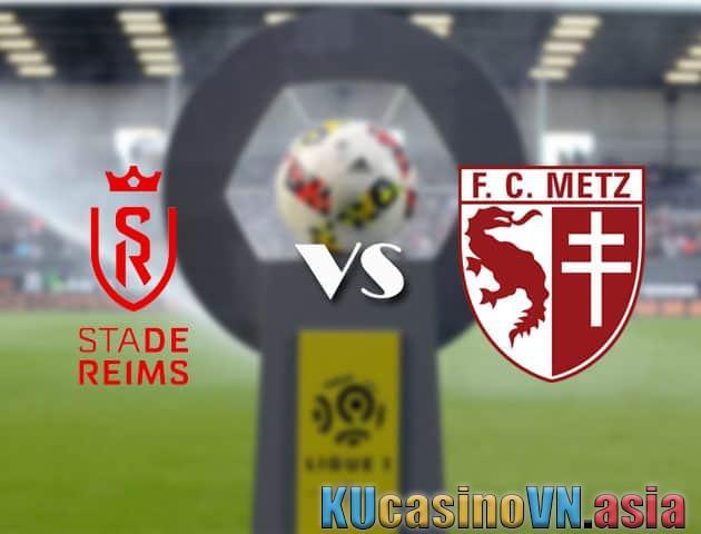 Kèo tỷ số Reims vs Metz, ngày 18/04/2021 - VĐQG Pháp [Ligue 1]