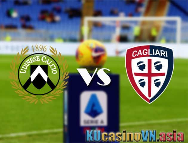 Udinese vs Cagliari, ngày 22 tháng 4 năm 2021 - Giải VĐQG Italia [Serie A]