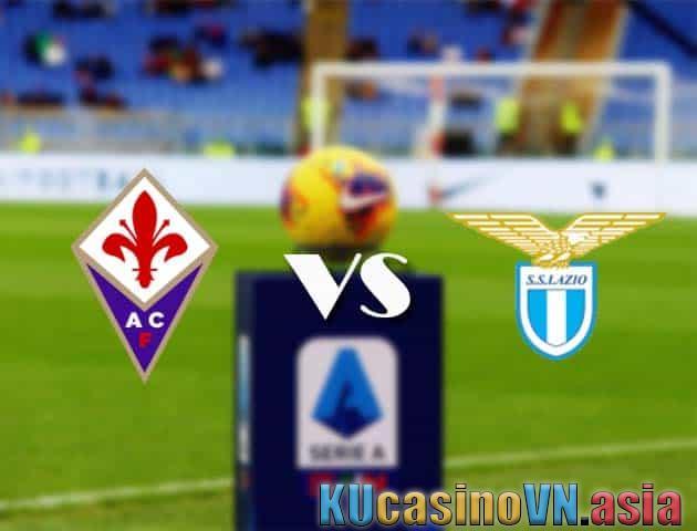 Fiorentina vs Lazio, ngày 9 tháng 5 năm 2021 - Giải VĐQG Ý [Serie A]