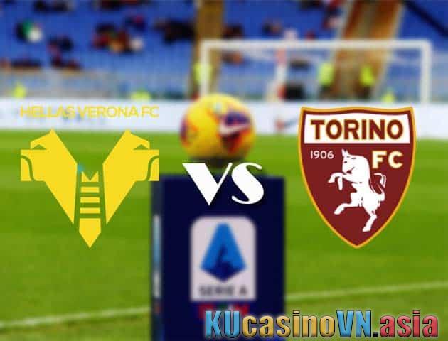 Hellas Verona vs Torino, ngày 9 tháng 5 năm 2021 - Giải VĐQG Ý [Serie A]