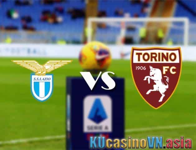 Trực tiếp soi kèo Lazio vs Torino, 19/05/2021 - VĐQG Ý [Serie A]