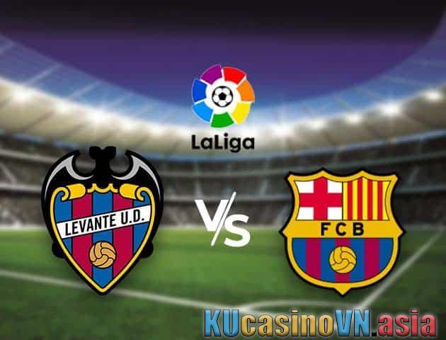 Kèo Levante vs Barcelona, 12/05/2021 - VĐQG Tây Ban Nha