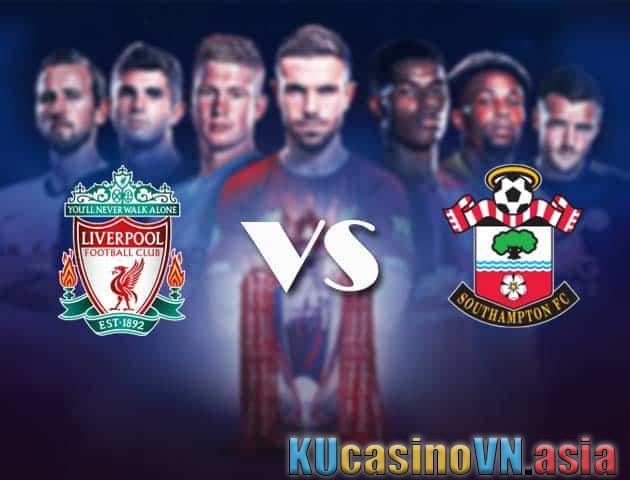 Kèo Liverpool vs Southampton, ngày 09/05/2021 - Ngoại hạng Anh