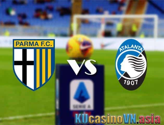Parma vs Atalanta, ngày 9 tháng 5 năm 2021 - Giải VĐQG Ý [Serie A]