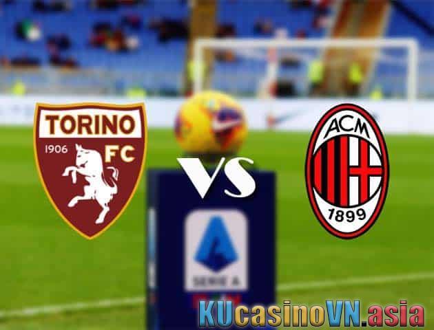Torino vs AC Milan, 13/05/2021 - VĐQG Ý [Serie A]