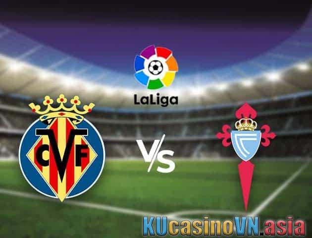 Villarreal vs Celta Vigo, ngày 9 tháng 5 năm 2021 - Giải vô địch quốc gia Tây Ban Nha
