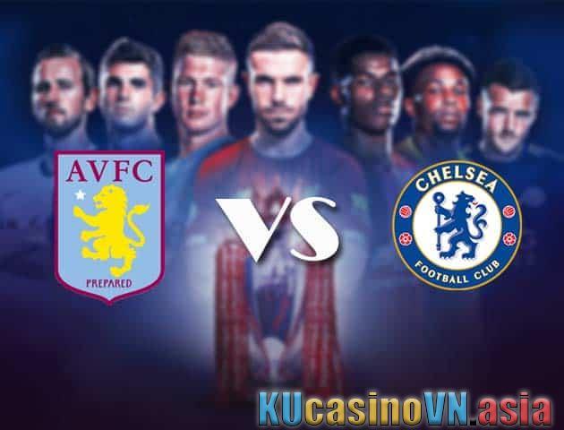 Aston Villa vs Chelsea, ngày 23 tháng 5 năm 2021 - Ngoại hạng Anh