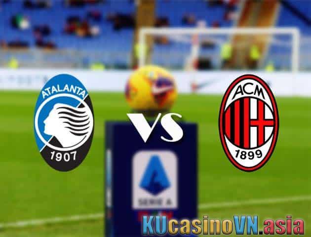 Atalanta vs AC Milan, 23/05/2021 - VĐQG Ý [Serie A]
