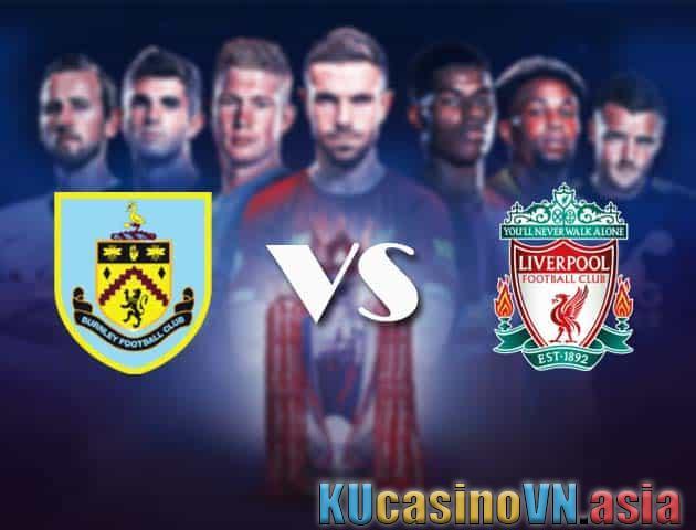 Burnley vs Liverpool, ngày 20 tháng 5 năm 2021 - Ngoại hạng Anh