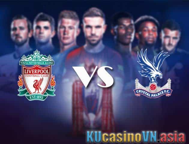 Trực tiếp soi kèo Liverpool vs Crystal Palace, 23/05/2021 - Ngoại hạng Anh