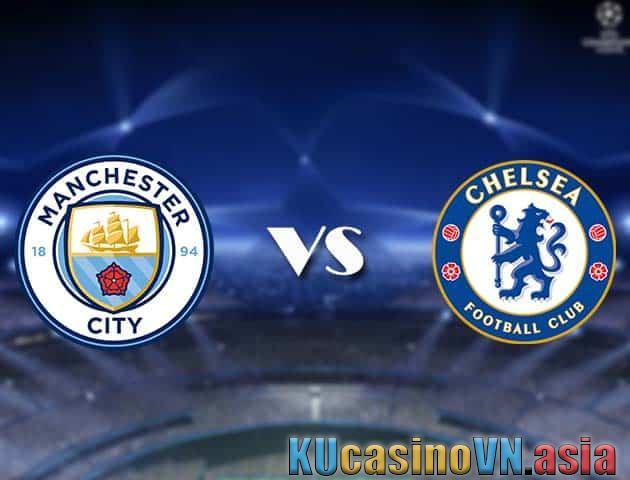Manchester City vs Chelsea, ngày 30 tháng 5 năm 2021 - Champions League