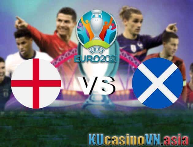 Anh vs Scotland, ngày 19 tháng 6 năm 2021 - Giải vô địch bóng đá châu Âu