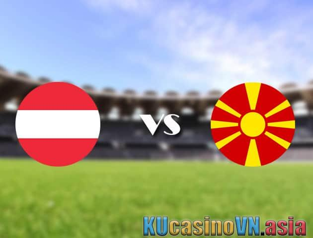 Áo vs Bắc Macedonia, 13/06/2021 - Giải vô địch bóng đá châu Âu
