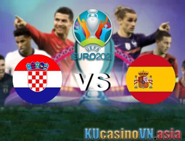 Croatia vs Tây Ban Nha, ngày 28 tháng 6 năm 2021 - Giải vô địch bóng đá châu Âu