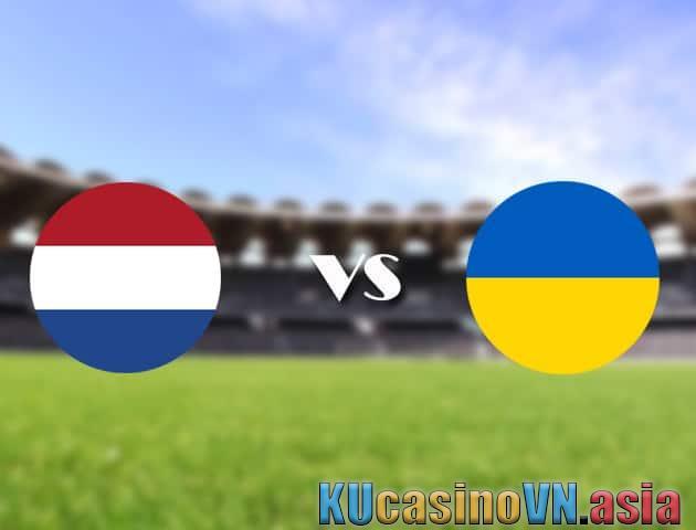 Hà Lan vs Ukraine, ngày 14 tháng 6 năm 2021 - Giải vô địch bóng đá châu Âu