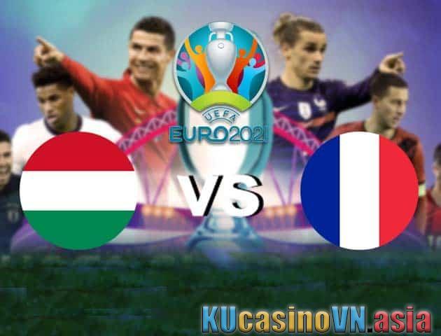 Hungary vs Pháp, ngày 19 tháng 6 năm 2021 - Giải vô địch bóng đá châu Âu