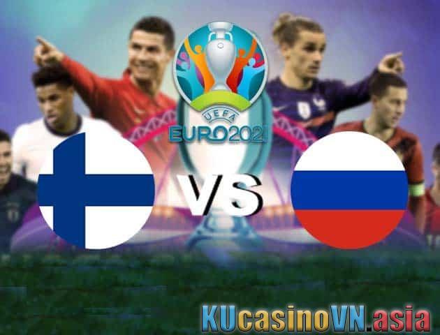 Phần Lan vs Nga, ngày 16 tháng 6 năm 2021 - Giải vô địch bóng đá châu Âu