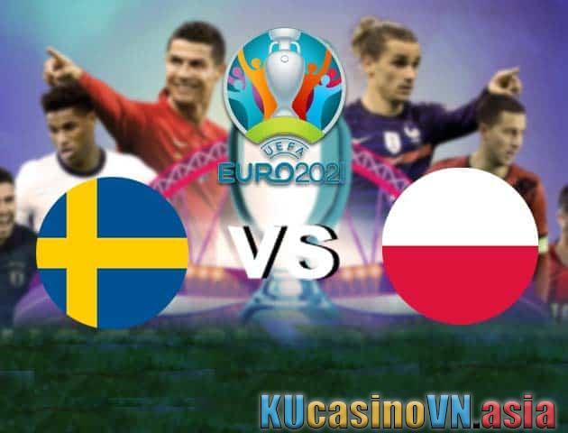 Thụy Điển vs Ba Lan, ngày 23 tháng 6 năm 2021 - Giải vô địch bóng đá châu Âu
