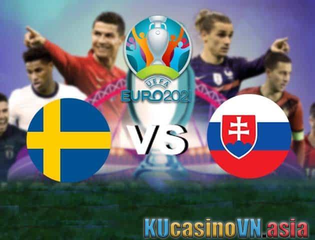 Thụy Điển vs Slovakia, ngày 18 tháng 6 năm 2021 - Giải vô địch bóng đá châu Âu