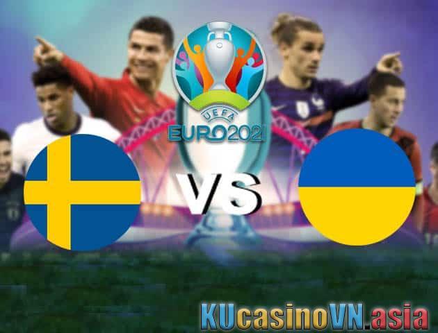 Thụy Điển vs Ukraine, 30/06/2021 - Giải vô địch bóng đá châu Âu