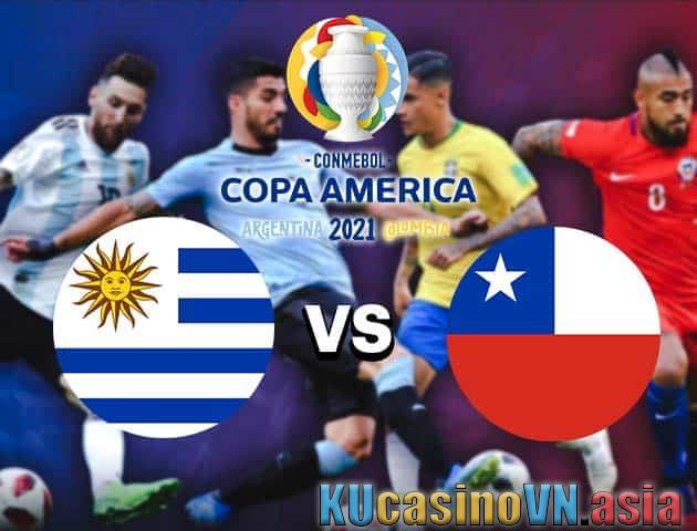 Uruguay vs Chile, ngày 22 tháng 6 năm 2021 - Copa America