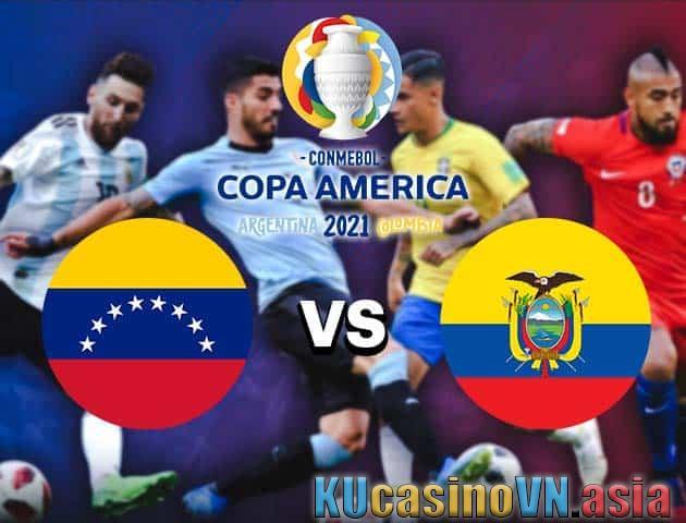 Venezuela vs Ecuador, ngày 21 tháng 6 năm 2021 - Copa America