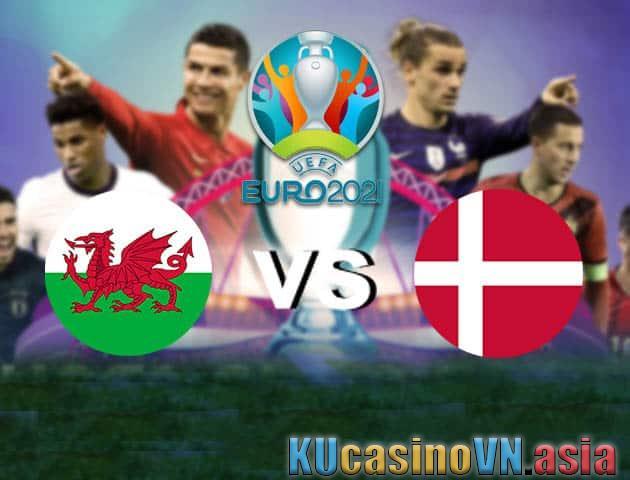 Xứ Wales vs Đan Mạch, ngày 26 tháng 6 năm 2021 - Giải vô địch bóng đá châu Âu